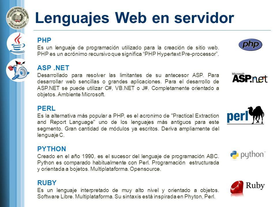 Lenguajes Web en servidor PHP Es un lenguaje de programación utilizado para la creación de sitio web.
