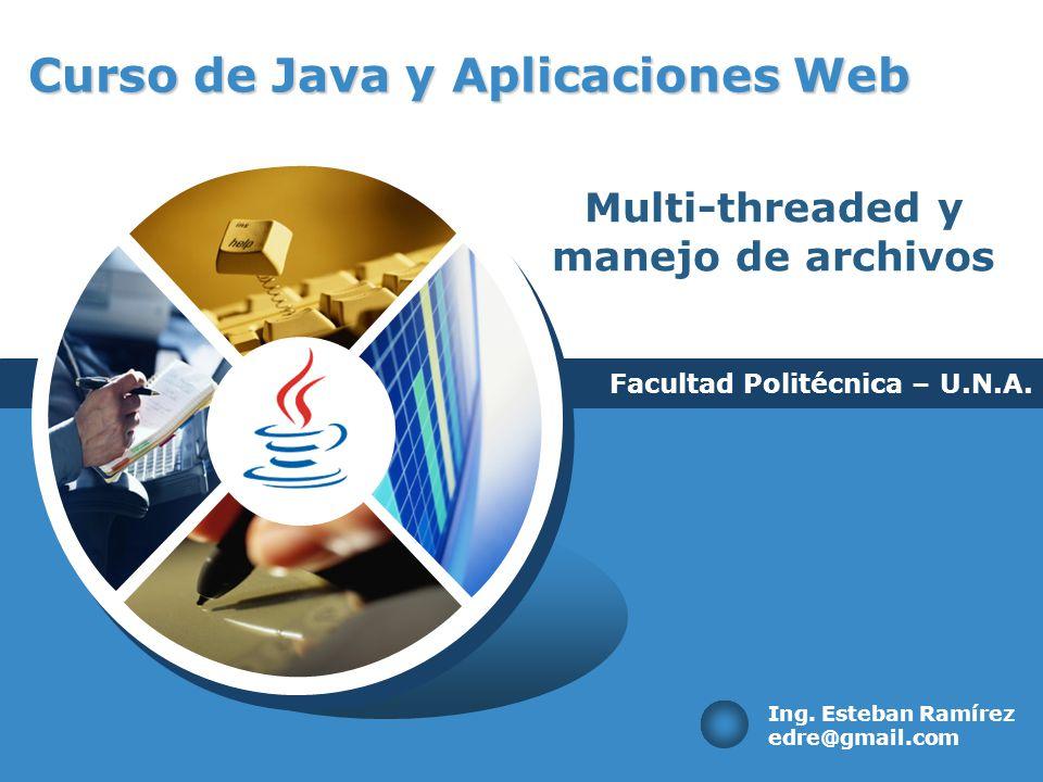 Objetivos Archivos Threads Reflexion Curso de Java y Aplicaciones Web