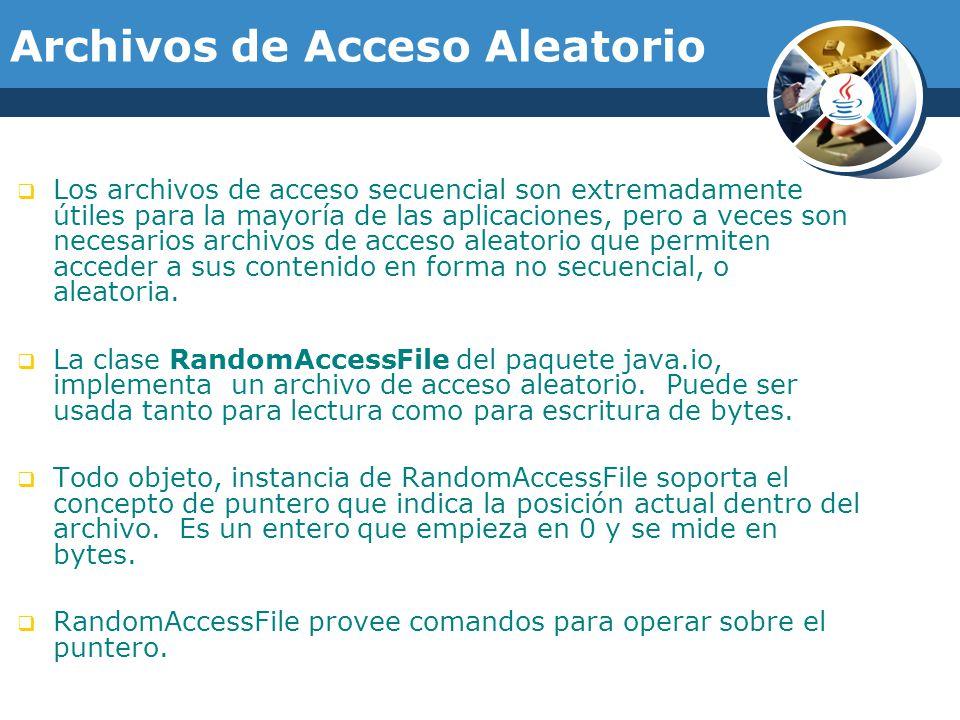 Archivos de Acceso Aleatorio Los archivos de acceso secuencial son extremadamente útiles para la mayoría de las aplicaciones, pero a veces son necesarios archivos de acceso aleatorio que permiten acceder a sus contenido en forma no secuencial, o aleatoria.