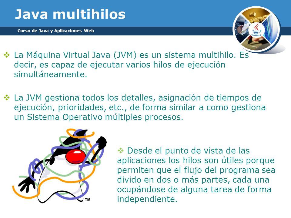 Streams de salida Como con los Streams de entrada, las clases de salida están ordenadas jerárquicamente: Curso de Java y Aplicaciones Web
