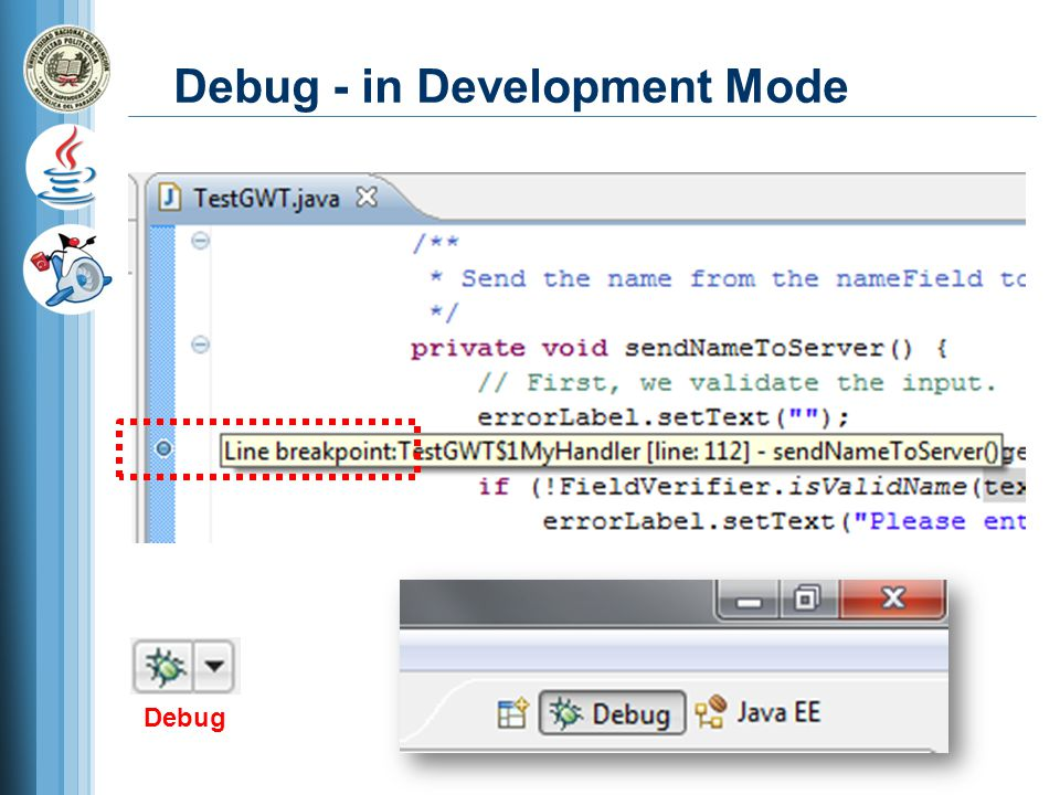 Debug - in Development Mode Debug