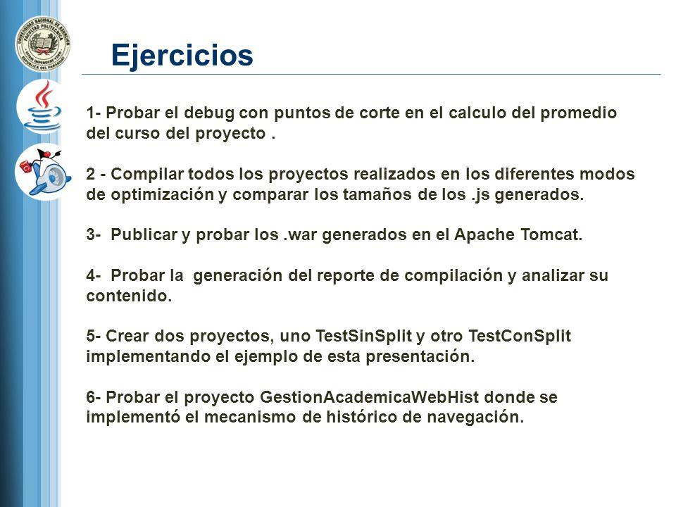 Ejercicios 1- Probar el debug con puntos de corte en el calculo del promedio del curso del proyecto. 2 - Compilar todos los proyectos realizados en lo