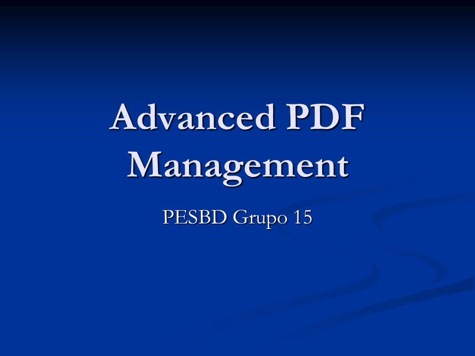 Advanced PDF Management PESBD Grupo 15