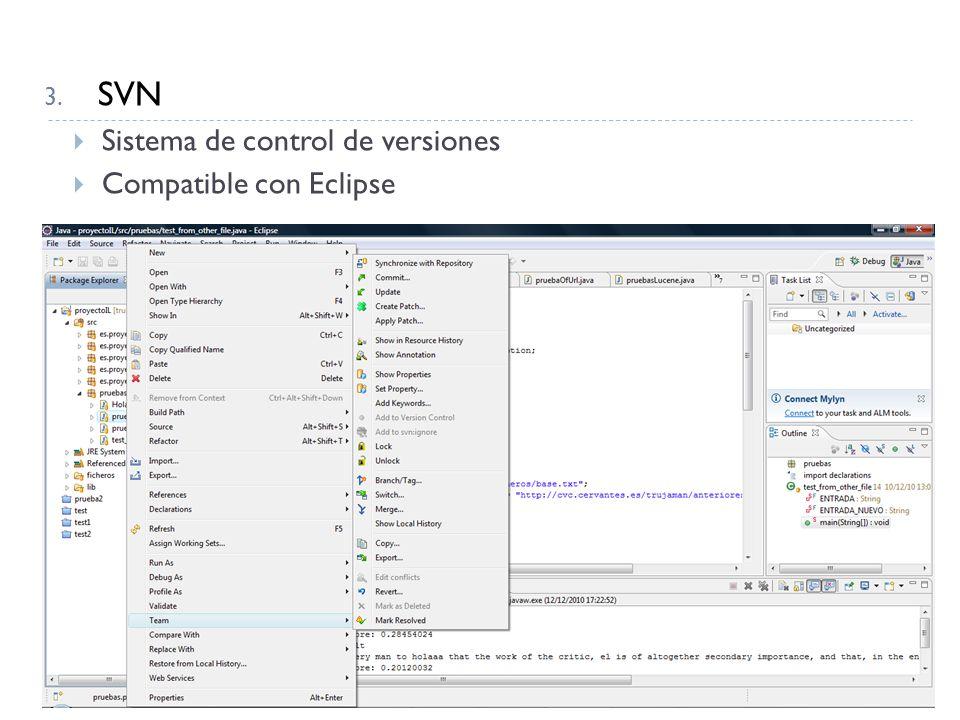 3. SVN Sistema de control de versiones Compatible con Eclipse