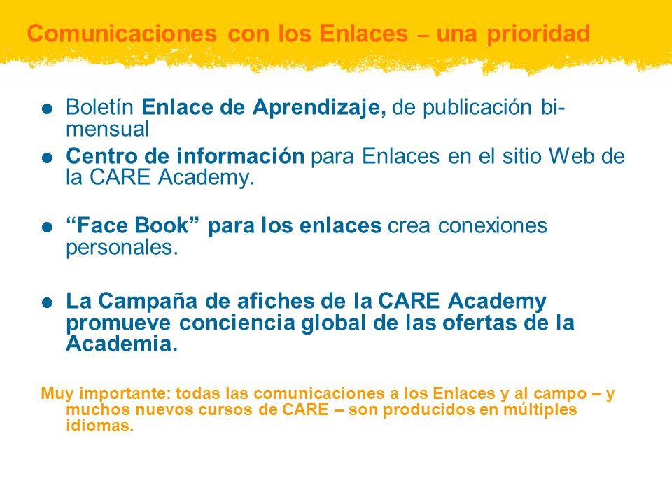 Comunicaciones con los Enlaces – una prioridad Boletín Enlace de Aprendizaje, de publicación bi- mensual Centro de información para Enlaces en el sitio Web de la CARE Academy.