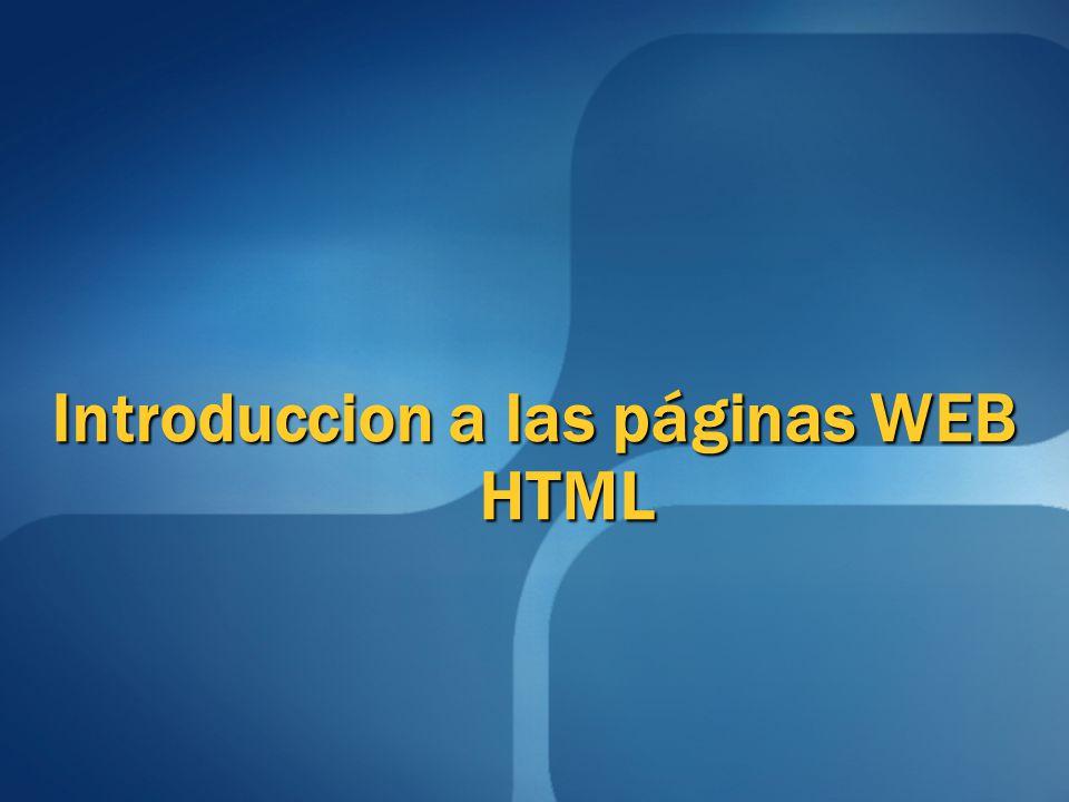 Introduccion a las páginas WEB HTML