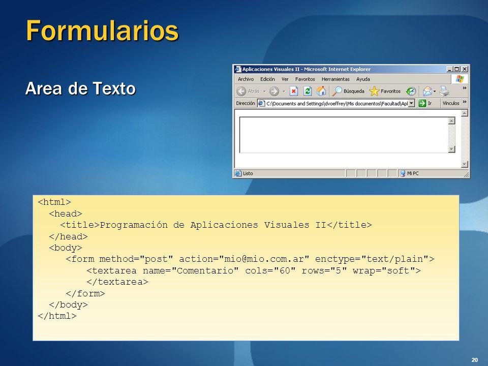 Formularios Area de Texto Programación de Aplicaciones Visuales II 20