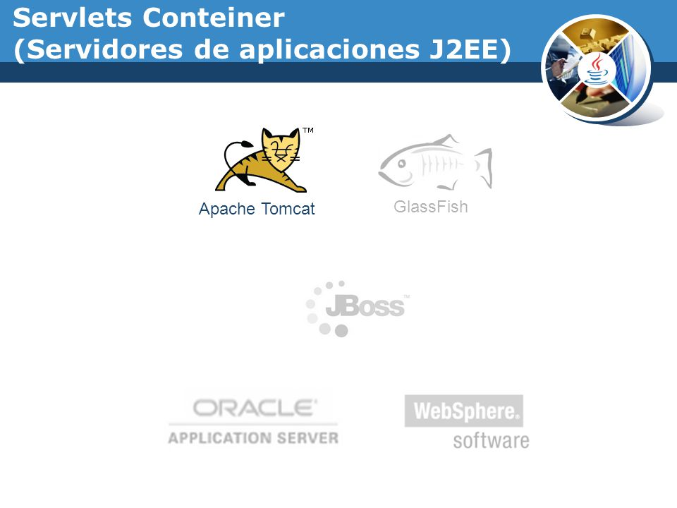 Apache Tomcat GlassFish Servlets Conteiner (Servidores de aplicaciones J2EE)