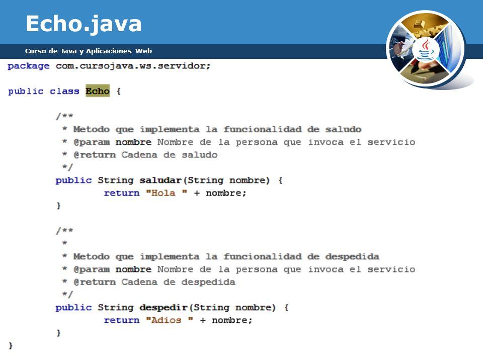 Echo.java Curso de Java y Aplicaciones Web
