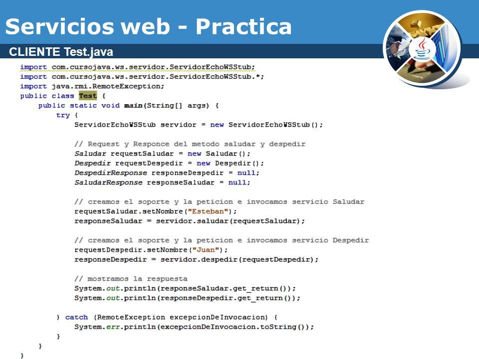 Servicios web - Practica CLIENTE Test.java