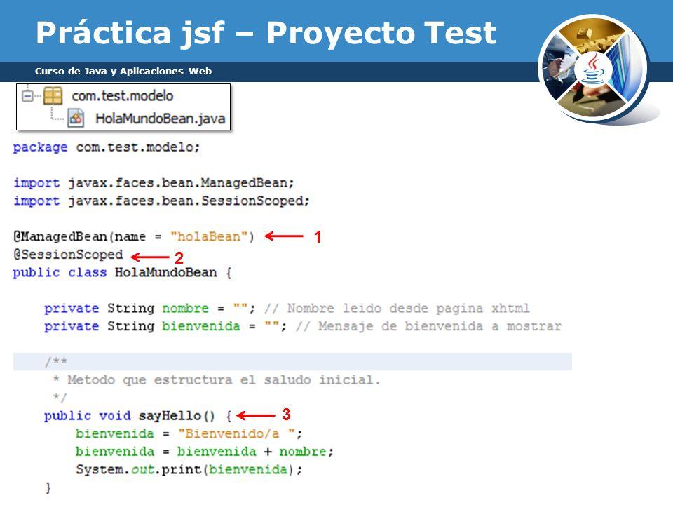 Práctica jsf – Proyecto Test Curso de Java y Aplicaciones Web 1 2 3