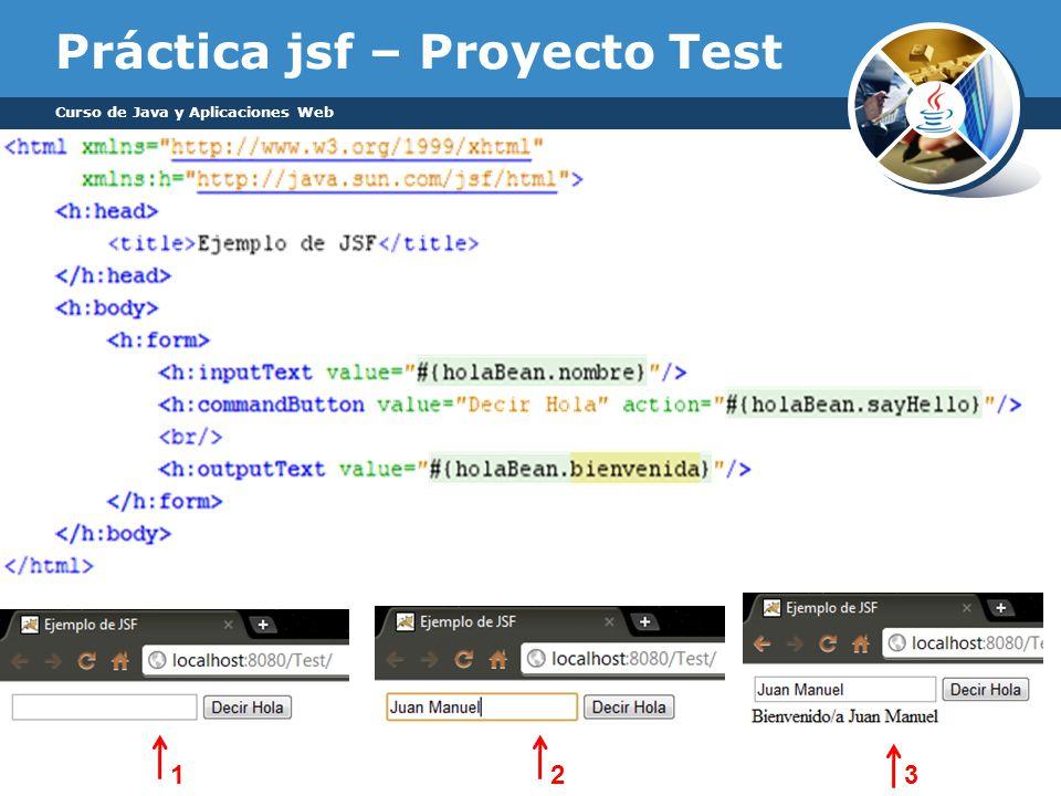 Práctica jsf – Proyecto Test Curso de Java y Aplicaciones Web 123