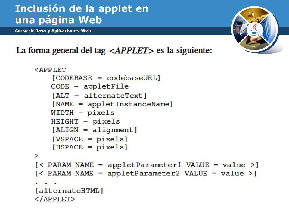 Inclusión de la applet en una página Web Curso de Java y Aplicaciones Web