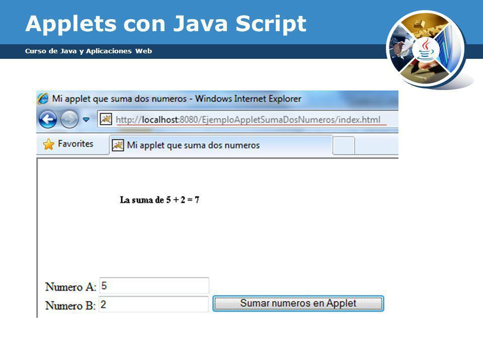 Applets con Java Script Curso de Java y Aplicaciones Web