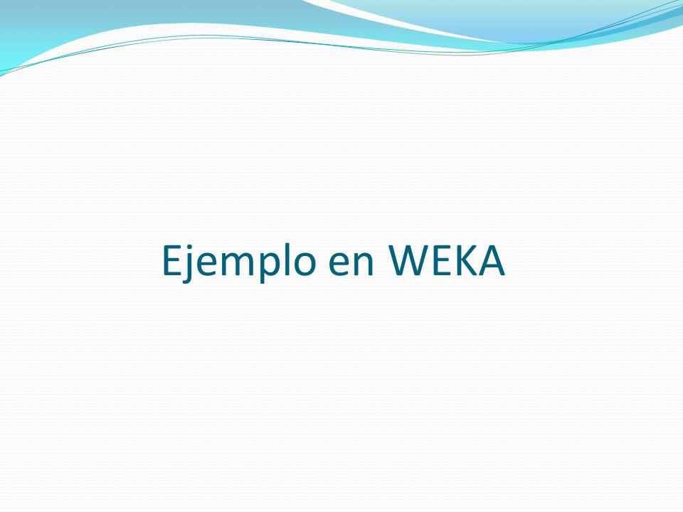 Ejemplo en WEKA
