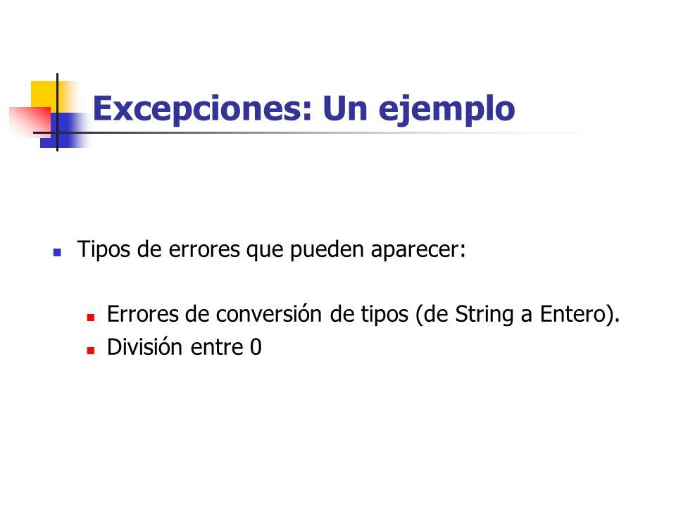 Tipos de errores que pueden aparecer: Errores de conversión de tipos (de String a Entero).