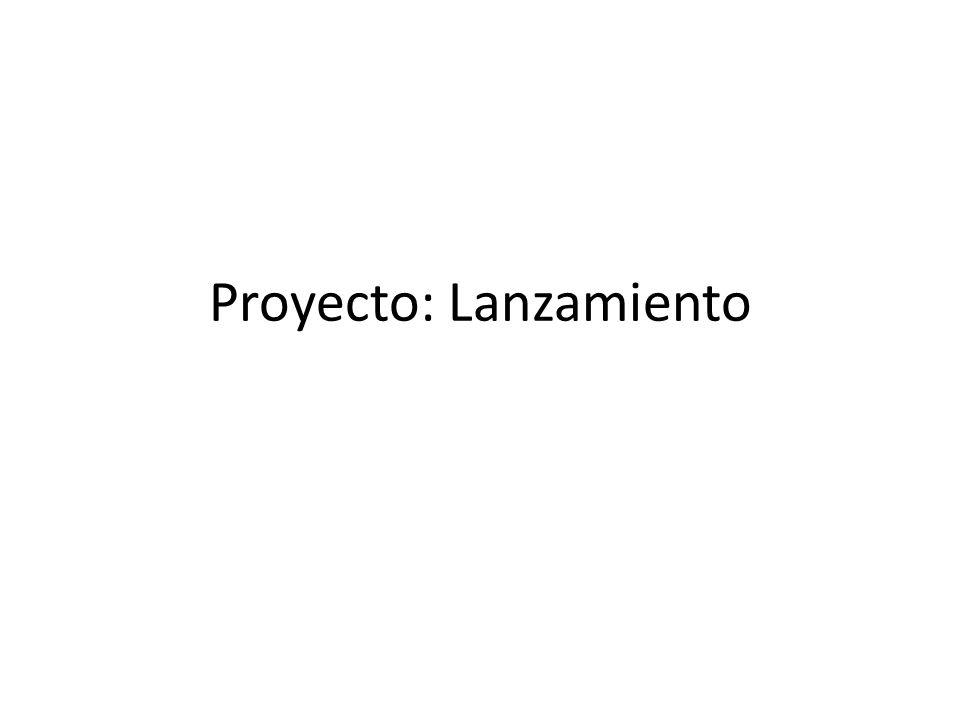 Proyecto: Lanzamiento