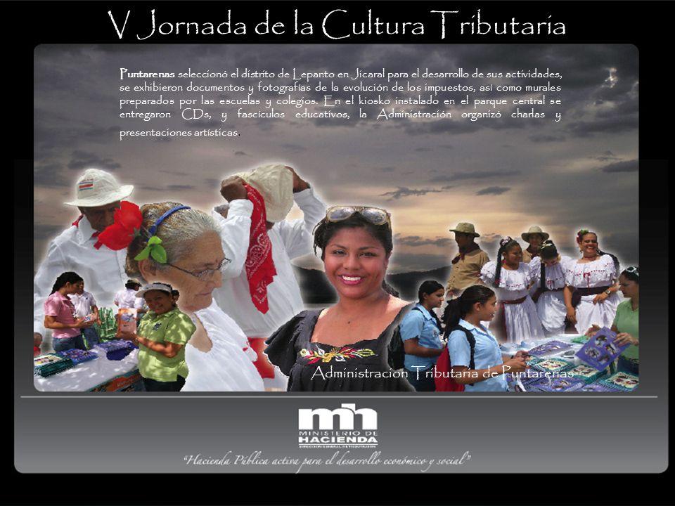 Administracion Tributaria de Puntarenas Puntarenas seleccionó el distrito de Lepanto en Jicaral para el desarrollo de sus actividades, se exhibieron d