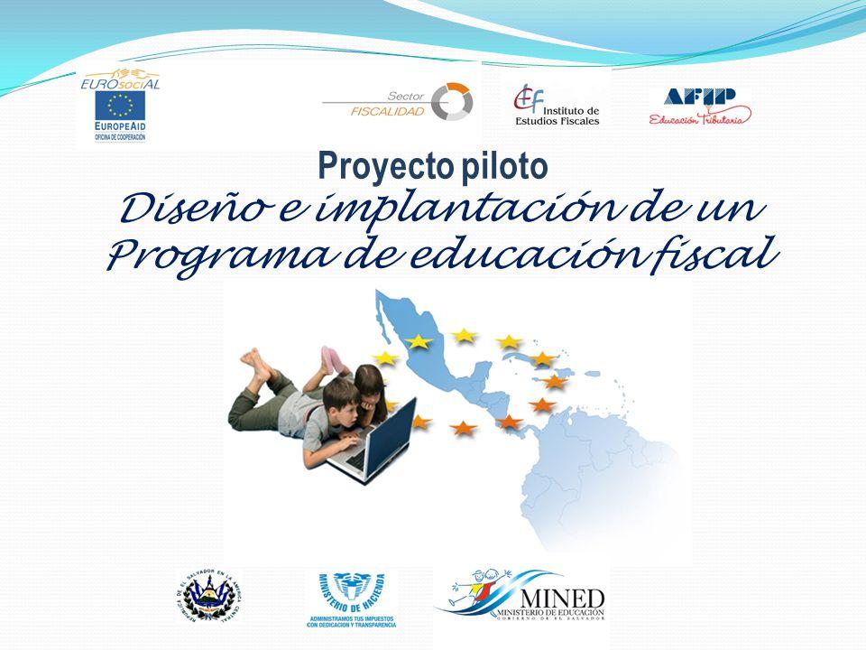 Proyecto piloto Diseño e implantación de un Programa de educación fiscal