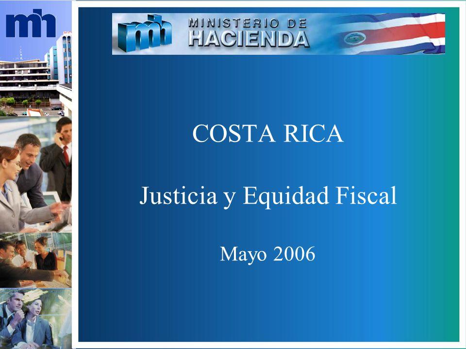 COSTA RICA Justicia y Equidad Fiscal Mayo 2006