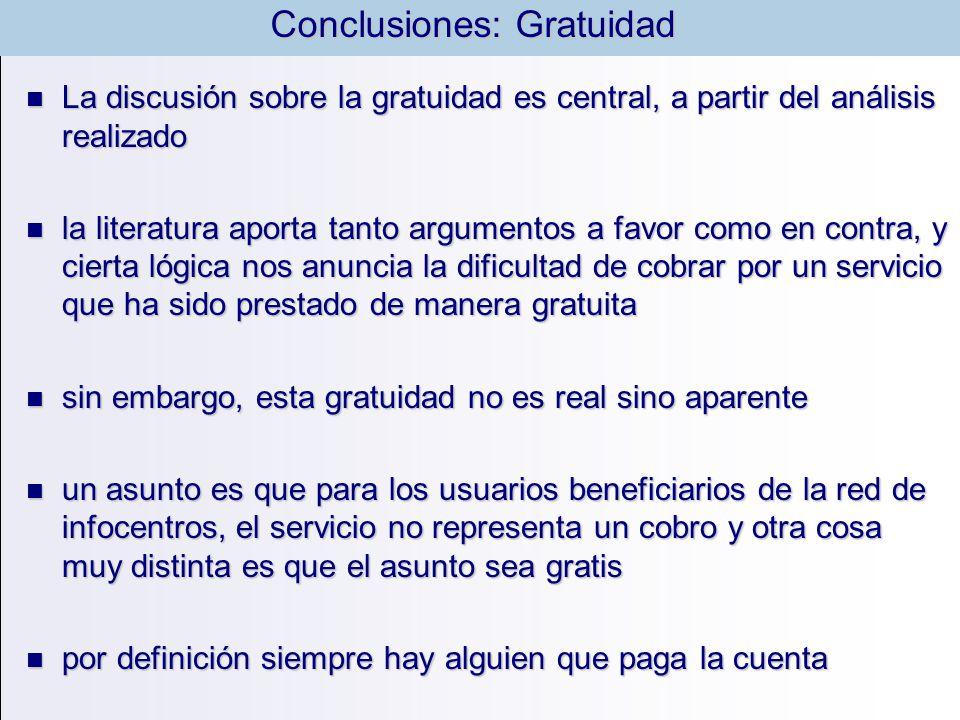 La discusión sobre la gratuidad es central, a partir del análisis realizado La discusión sobre la gratuidad es central, a partir del análisis realizad