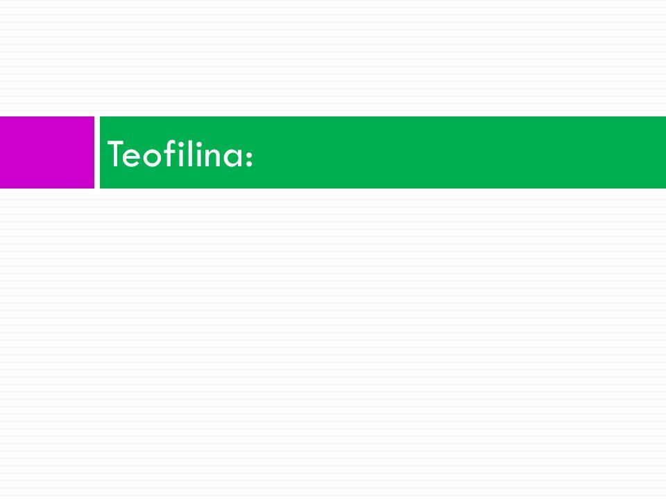 Teofilina: