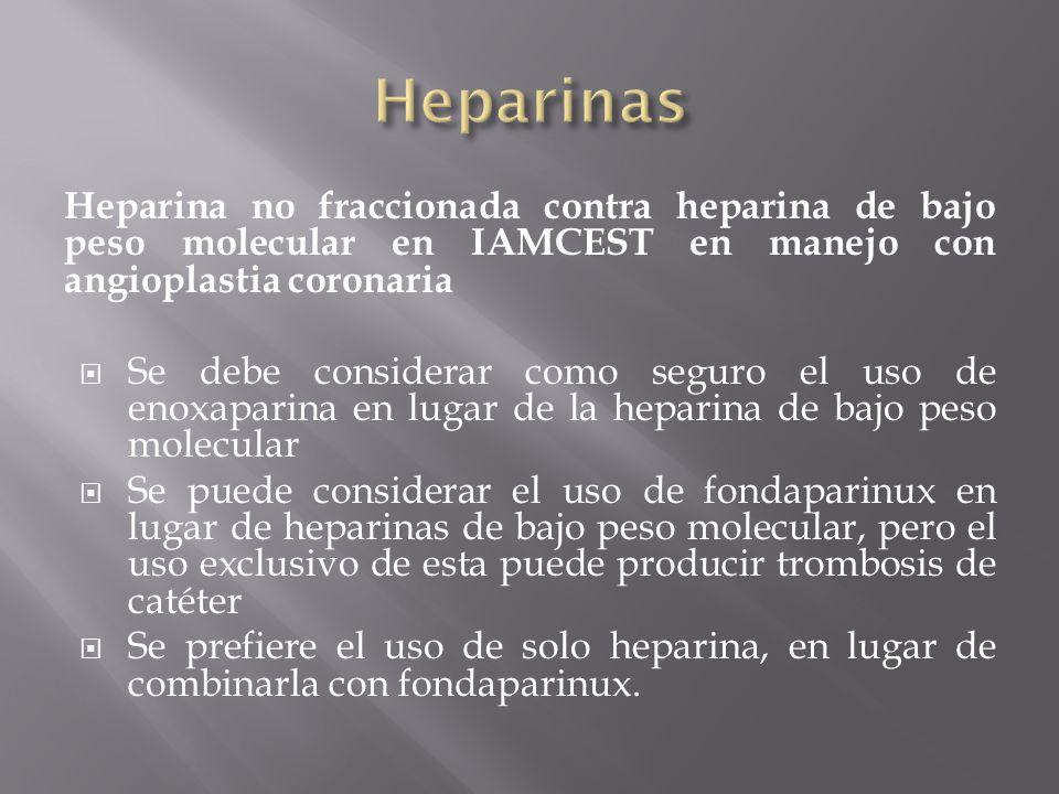 Heparina no fraccionada contra heparina de bajo peso molecular en IAMCEST en manejo con angioplastia coronaria Se debe considerar como seguro el uso d