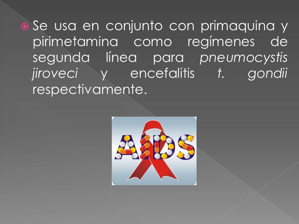 Se usa en conjunto con primaquina y pirimetamina como regímenes de segunda línea para pneumocystis jiroveci y encefalitis t. gondii respectivamente.