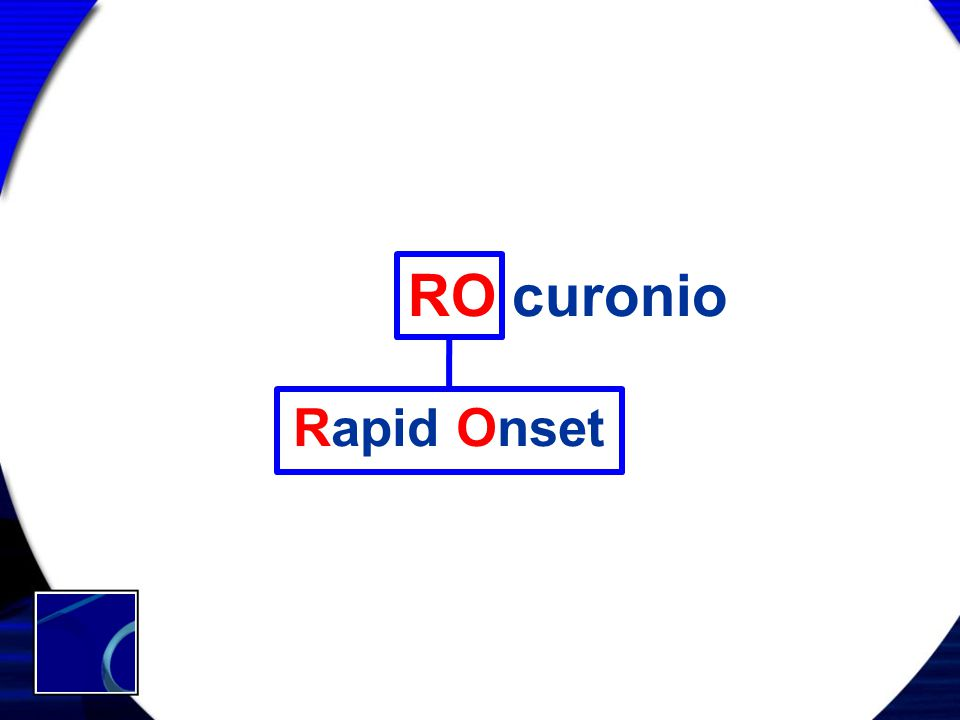 RO curonio Rapid Onset
