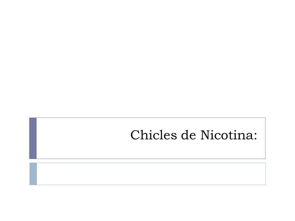 Chicles de Nicotina: