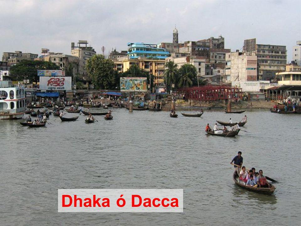 Dhaka ó Dacca