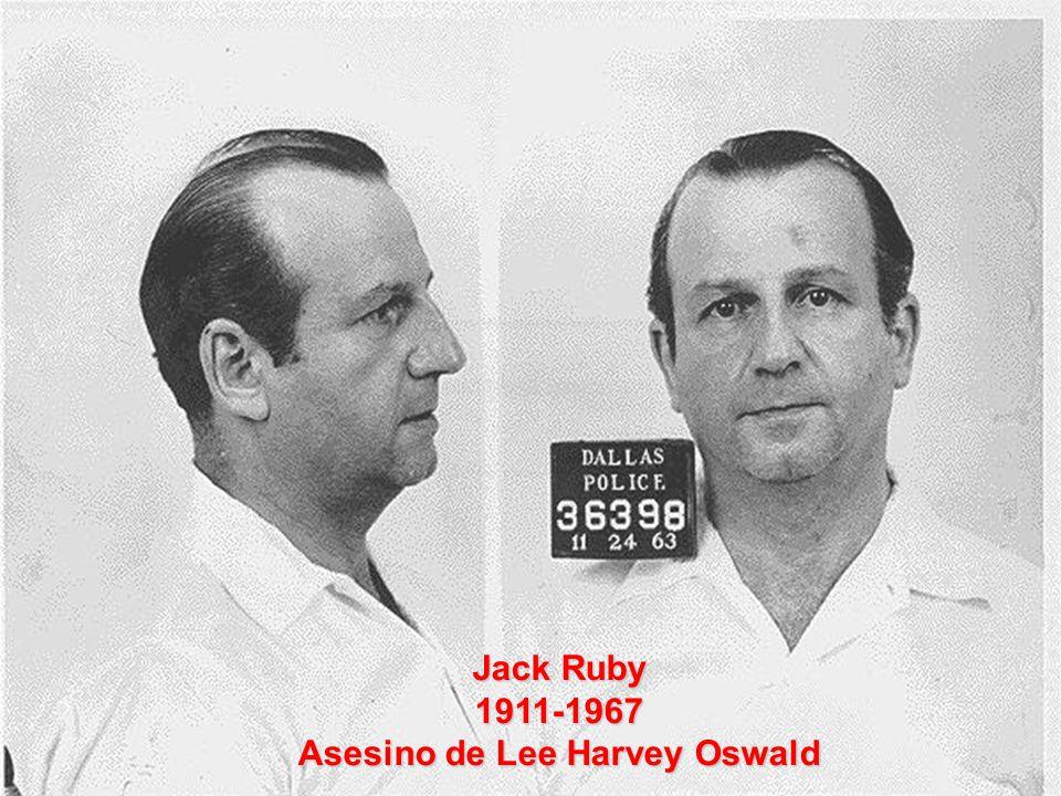 Jack Ruby 1911-1967 Asesino de Lee Harvey Oswald