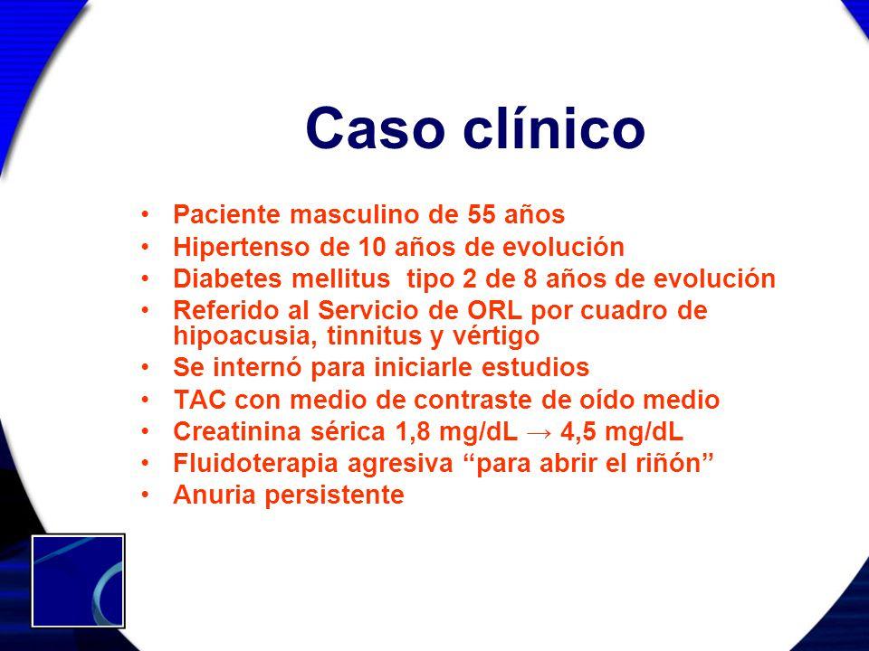 Caso clínico Paciente masculino de 55 años Hipertenso de 10 años de evolución Diabetes mellitus tipo 2 de 8 años de evolución Referido al Servicio de