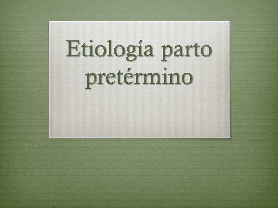 Etiología parto pretérmino