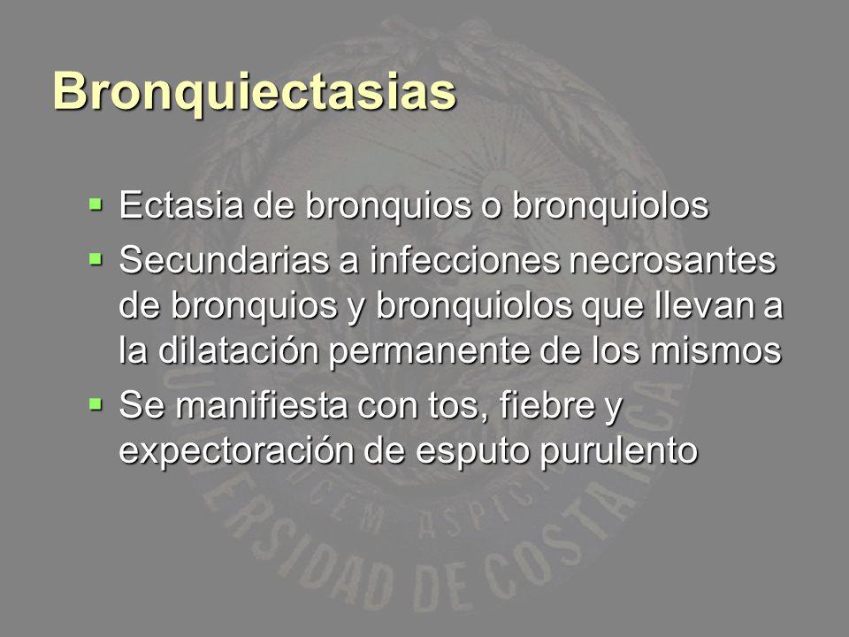 Causas Obstrucción bronquial: Obstrucción bronquial: Tumor Tumor Cuerpo extraño Cuerpo extraño Tapón de moco Tapón de moco Procesos congénitos o hereditarios: Procesos congénitos o hereditarios: Bronquiectasias congénitas Bronquiectasias congénitas Fibrosis quística Fibrosis quística Síndrome de cilios inmóviles Síndrome de cilios inmóviles Neumonía necrosante: Neumonía necrosante: Tuberculosis Tuberculosis Estefilococos Estefilococos