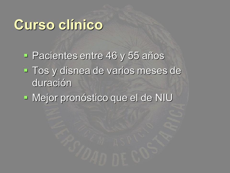 Curso clínico Pacientes entre 46 y 55 años Pacientes entre 46 y 55 años Tos y disnea de varios meses de duración Tos y disnea de varios meses de durac