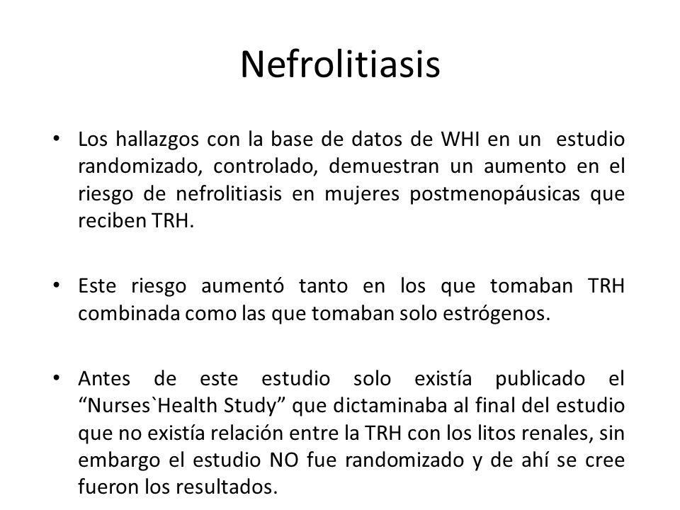Nefrolitiasis Los hallazgos con la base de datos de WHI en un estudio randomizado, controlado, demuestran un aumento en el riesgo de nefrolitiasis en