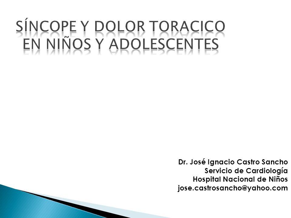 Dr. José Ignacio Castro Sancho Servicio de Cardiología Hospital Nacional de Niños jose.castrosancho@yahoo.com
