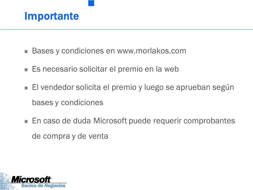 Importante Bases y condiciones en www.morlakos.com Es necesario solicitar el premio en la web El vendedor solicita el premio y luego se aprueban según bases y condiciones En caso de duda Microsoft puede requerir comprobantes de compra y de venta