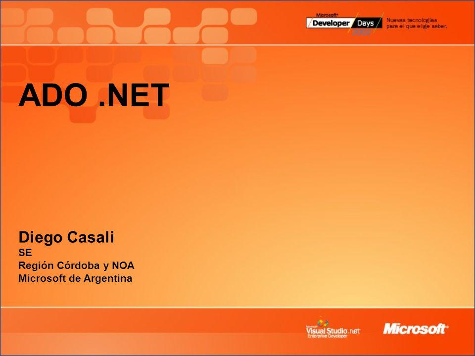 ADO.NET Diego Casali SE Región Córdoba y NOA Microsoft de Argentina