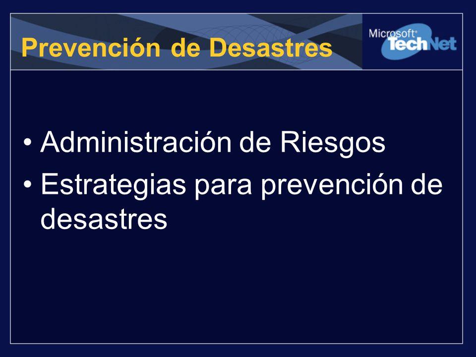 Prevención de Desastres Administración de Riesgos Estrategias para prevención de desastres