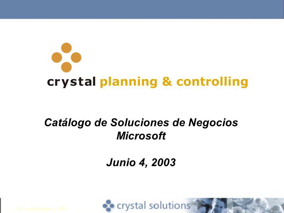 © Crystal Solutions, 2003 Catálogo de Soluciones de Negocios Microsoft Junio 4, 2003
