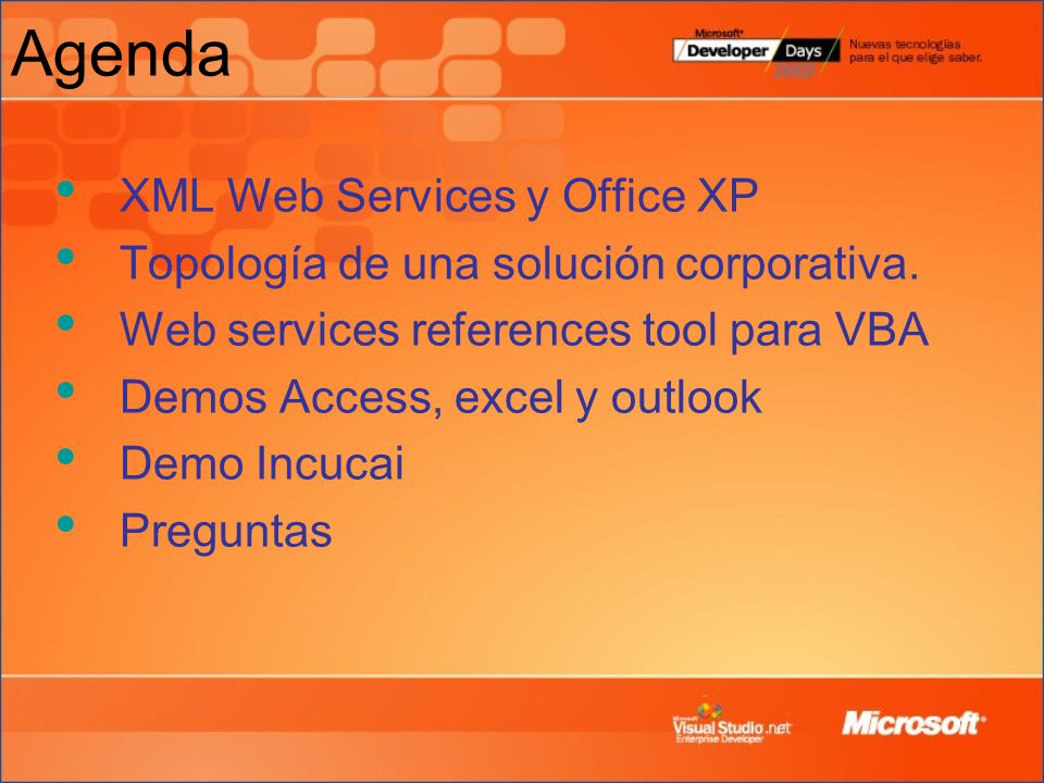 Agenda XML Web Services y Office XP Topología de una solución corporativa.