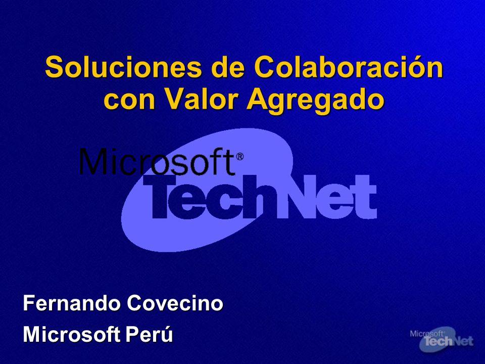 Soluciones de Colaboración con Valor Agregado Fernando Covecino Microsoft Perú