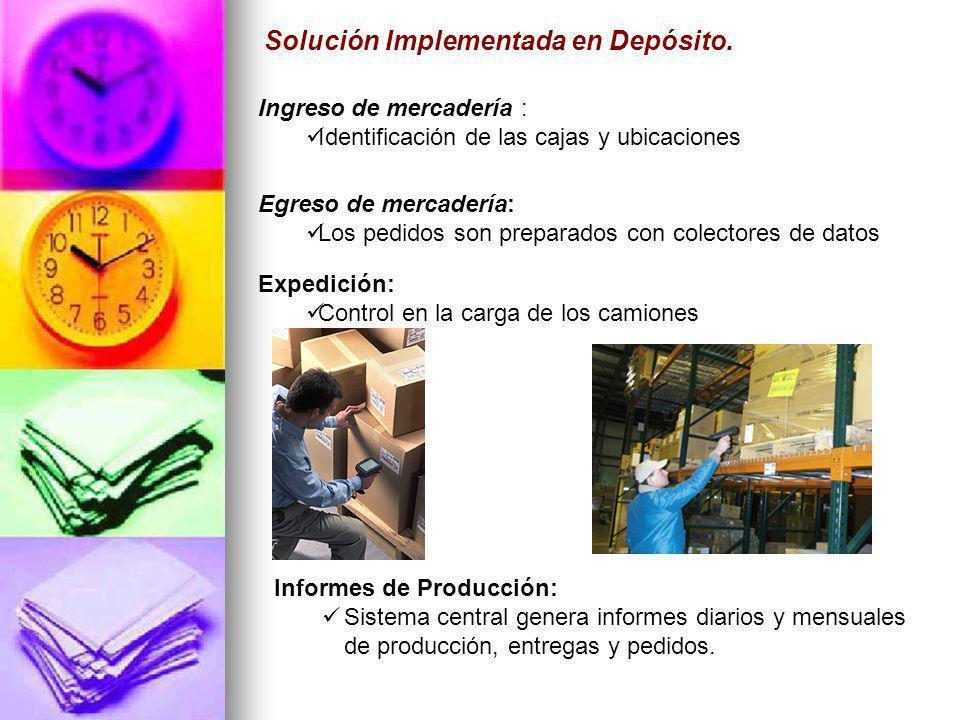Solución Implementada en Depósito. Egreso de mercadería: Los pedidos son preparados con colectores de datos Expedición: Control en la carga de los cam