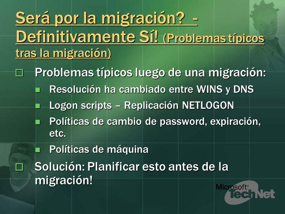 Será por la migración? - Definitivamente Sí! (Problemas típicos tras la migración) Problemas típicos luego de una migración: Problemas típicos luego d