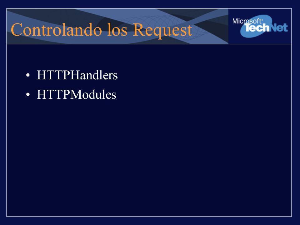 Controlando los Request HTTPHandlers HTTPModules
