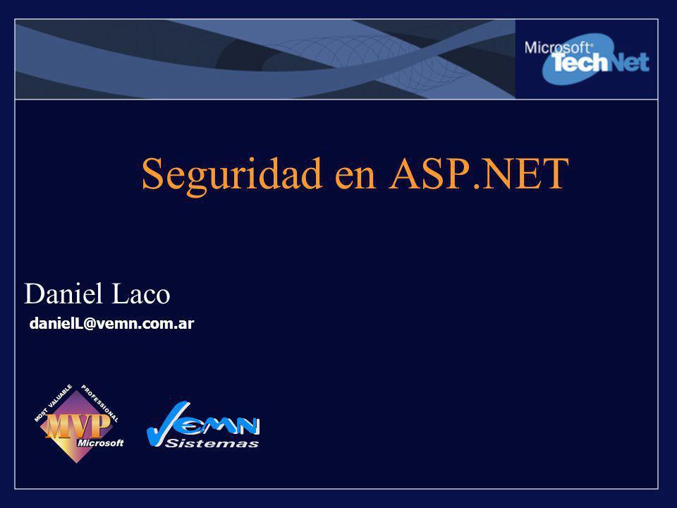 Autenticación basada en Formularios Fácil de implementar –ASP.NET provee redirección Pasos –Configure IIS para que permita usuarios anónimos (típicamente) –Use SSL.