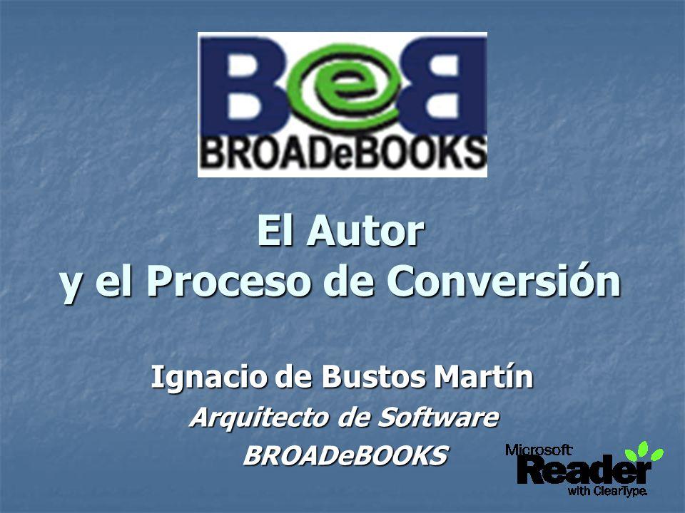 Mesa Redonda eBooks y Cadena de Valor Txema Arnedo Responsable eBooks Microsoft Ibérica
