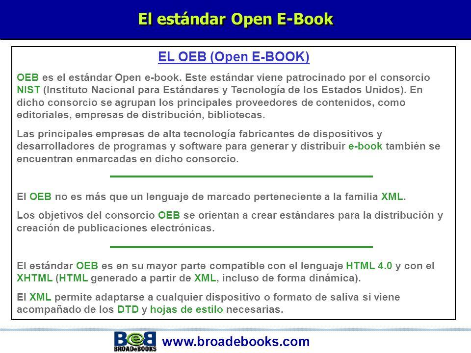 www.broadebooks.com El XML XML El XML es también un metalenguaje que tiene sus correspondientes DTD.